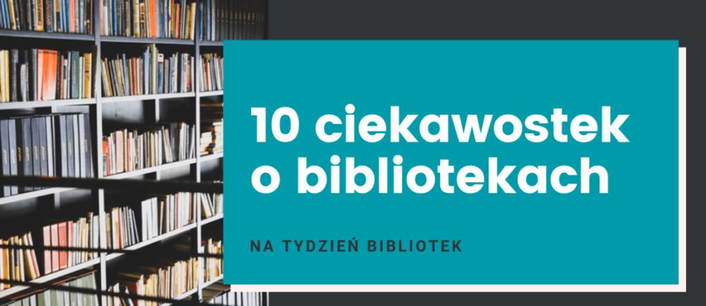 Ciekawostki-o-bibliotekach-1170x660